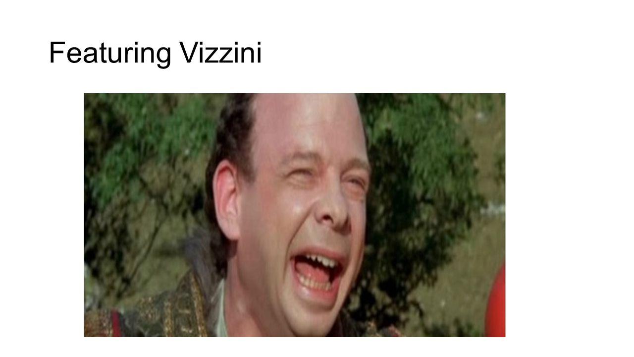 Featuring Vizzini