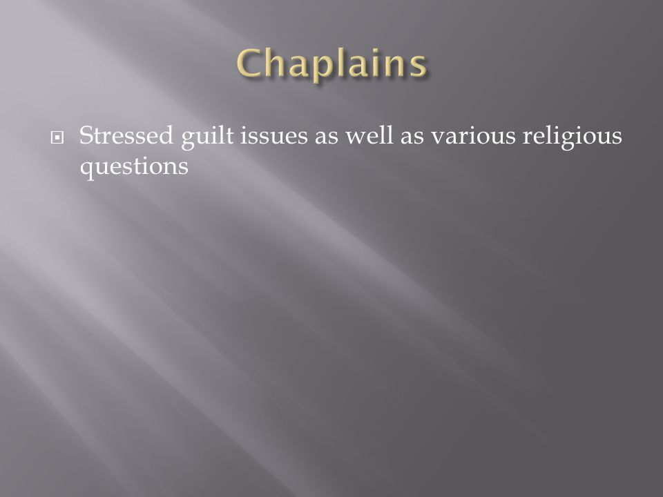  Stressed guilt issues as well as various religious questions