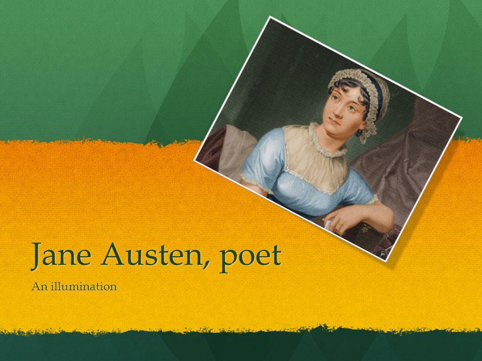 Jane Austen, poet An illumination
