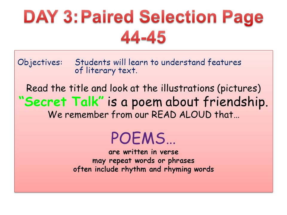 Objectives:Students will learn to understand features of literary text.