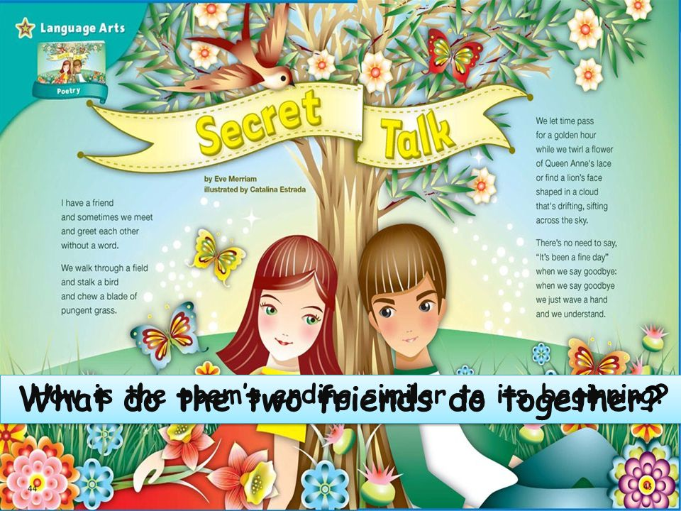 What do the two friends do together.What do the two friends do together.