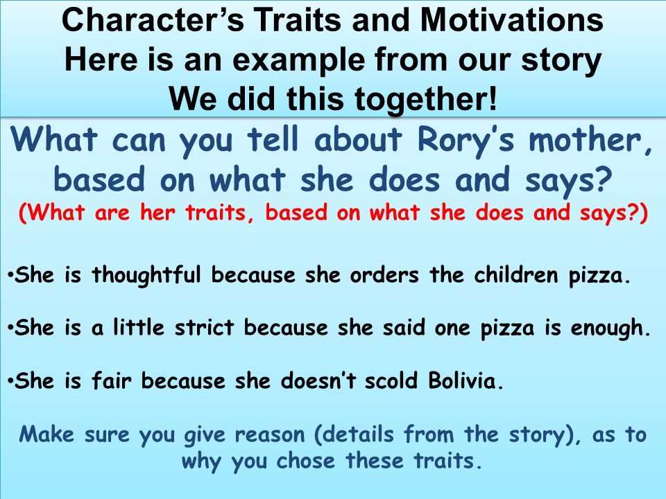What can you tell about Rory's mother, based on what she does and says? (What are her traits, based on what she does and says?) She is thoughtful beca