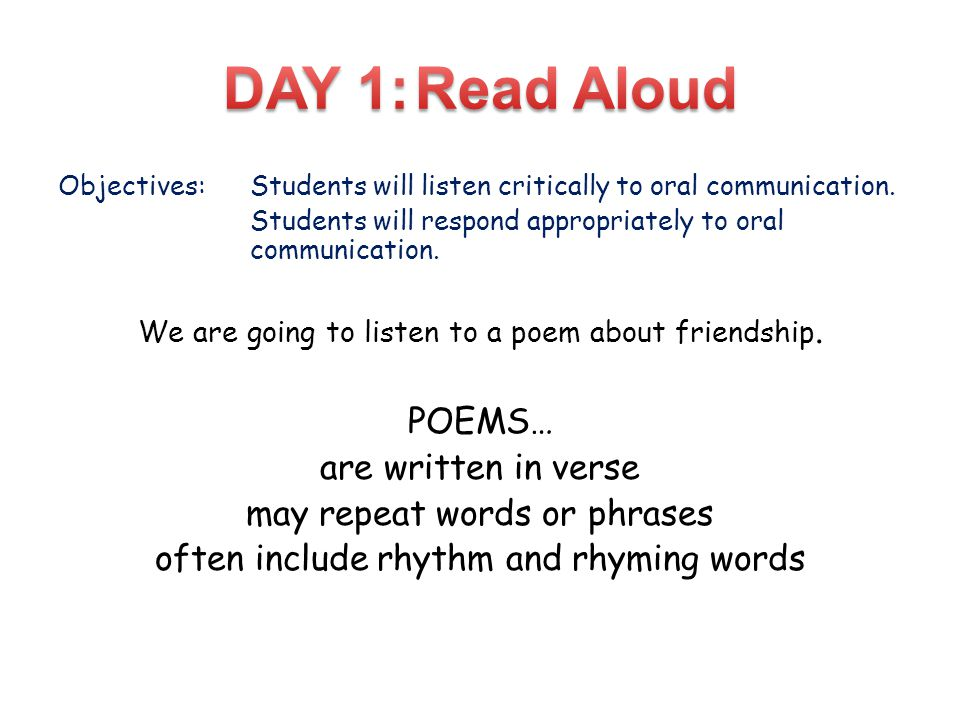 Objectives:Students will listen critically to oral communication.