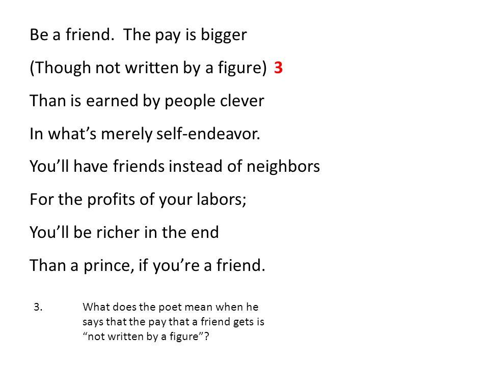 Be a friend.