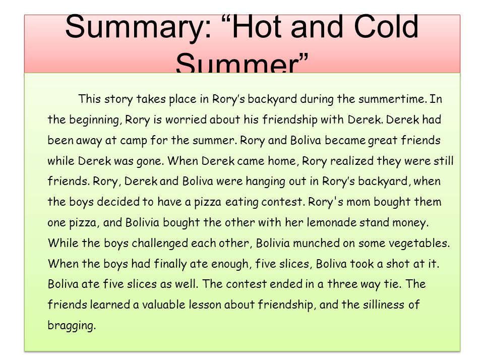 "Summary: ""Hot and Cold Summer"" This story takes place in Rory's backyard during the summertime. In the beginning, Rory is worried about his friendship"