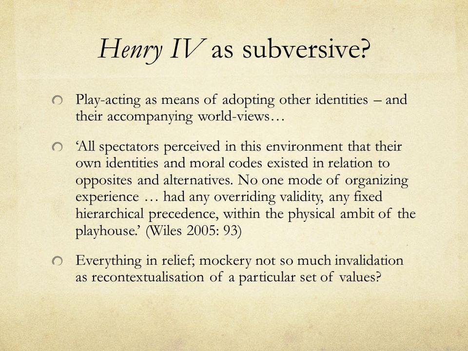 Henry IV as subversive.