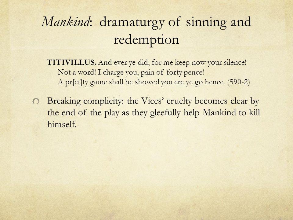 Mankind: dramaturgy of sinning and redemption TITIVILLUS.