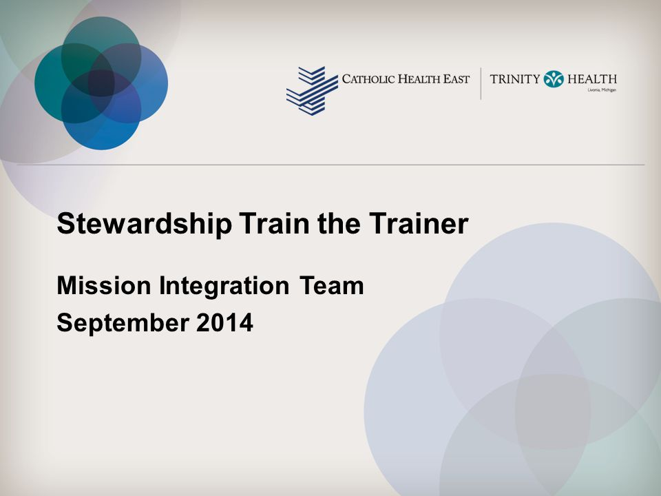 Stewardship Train the Trainer Mission Integration Team September 2014