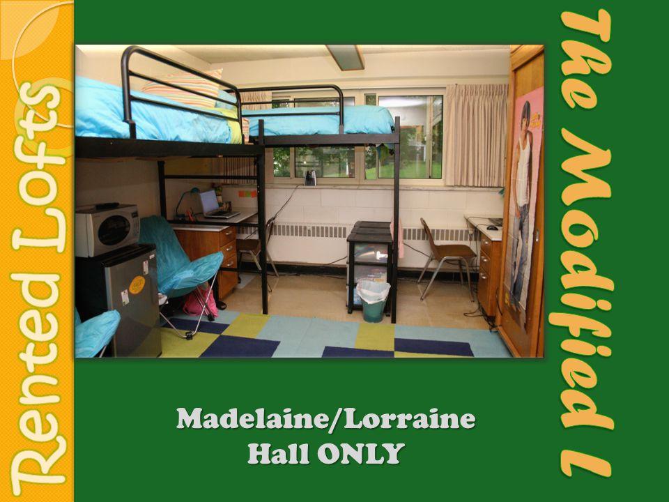 Madelaine/Lorraine Hall ONLY