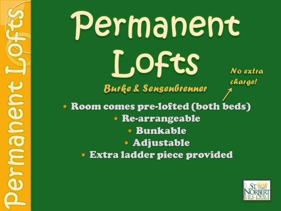 Lofting both beds creates space underneath for your futon, TV, chairs, fridge, desks, etc.