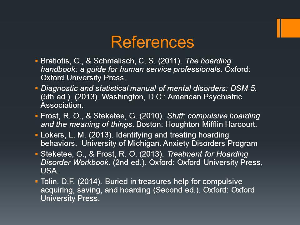 References  Bratiotis, C., & Schmalisch, C. S. (2011).