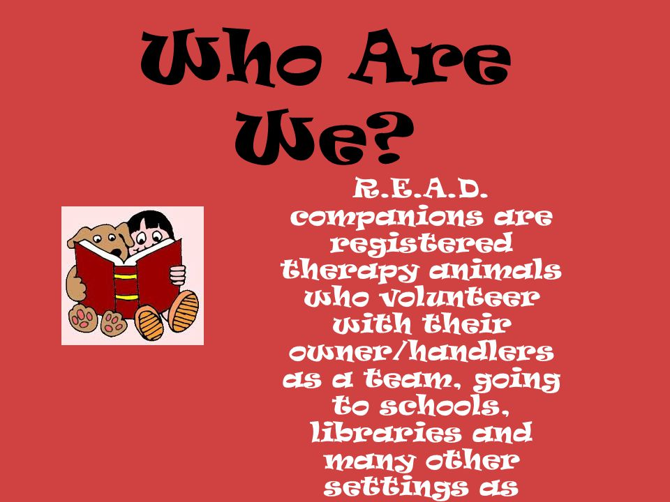 Who Are We. R.E.A.D.