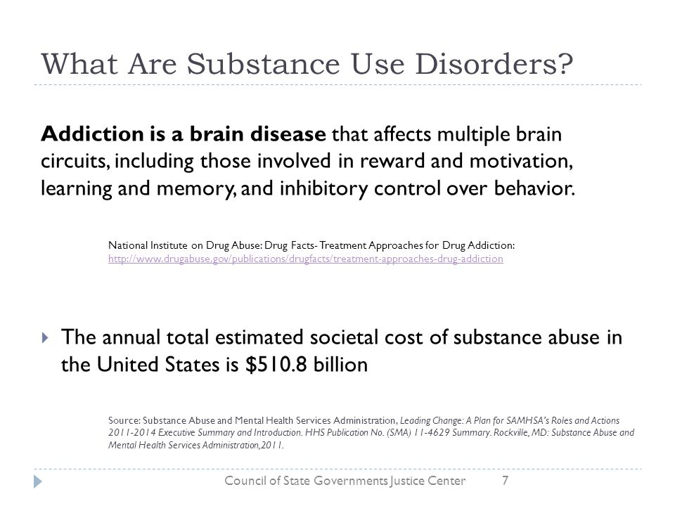 What Are Substance Use Disorders? Addiction is a brain disease that affects multiple brain circuits, including those involved in reward and motivation