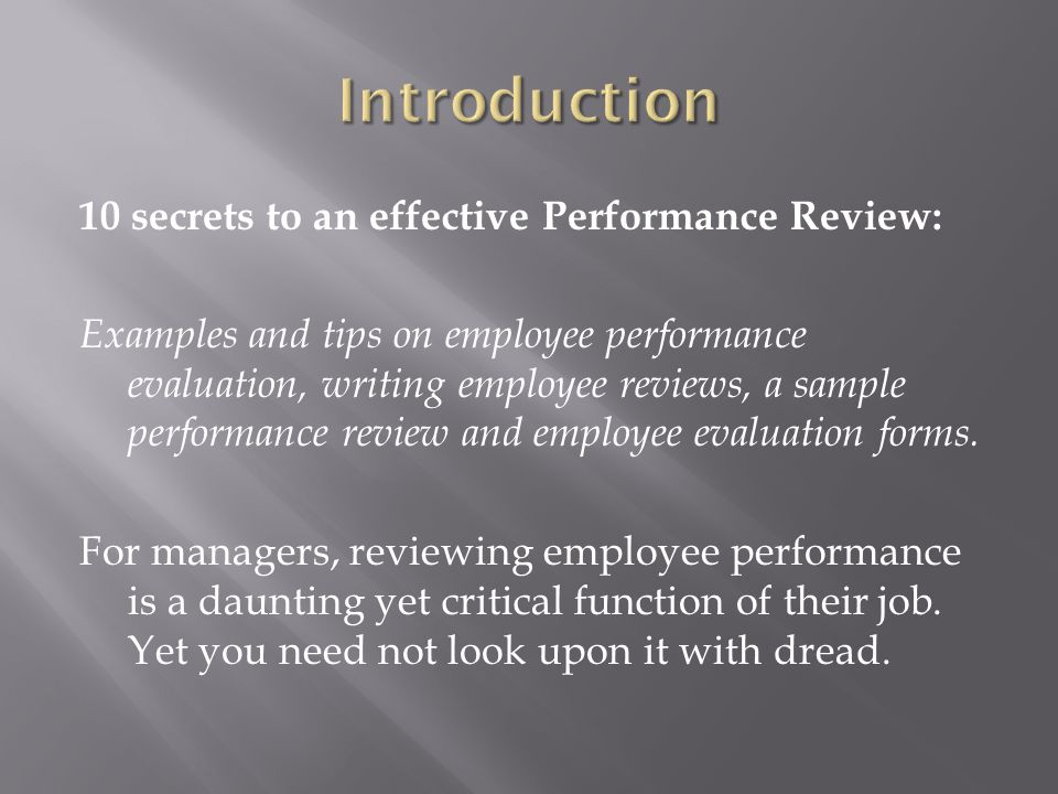 10 secrets to an effective Performance Review: Examples and tips on employee performance evaluation, writing employee reviews, a sample performance re