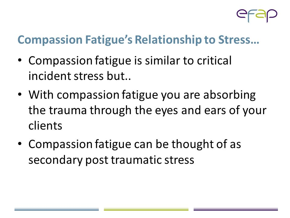 Preventing Compassion Fatigue Clear boundaries Energy Awareness A different way to ask questions