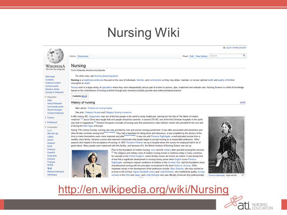 Nursing Wiki http://en.wikipedia.org/wiki/Nursing
