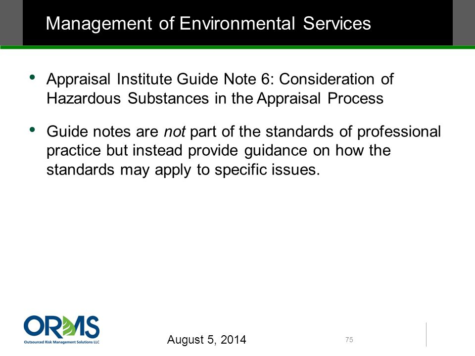 Appraisal Institute Guide Note 6: Consideration of Hazardous Substances in the Appraisal Process Guide notes are not part of the standards of professional practice but instead provide guidance on how the standards may apply to specific issues.