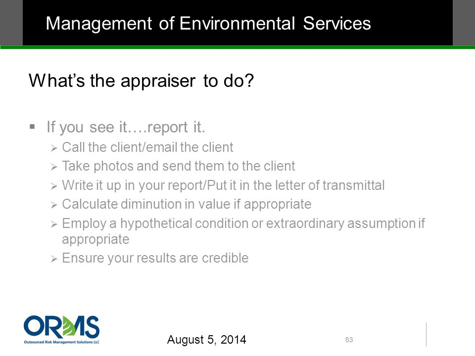 What's the appraiser to do.  If you see it….report it.