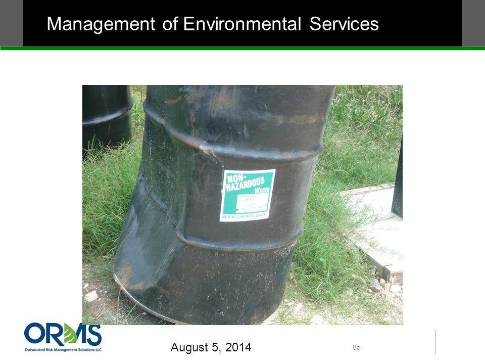 August 5, 2014 85 Management of Environmental Services