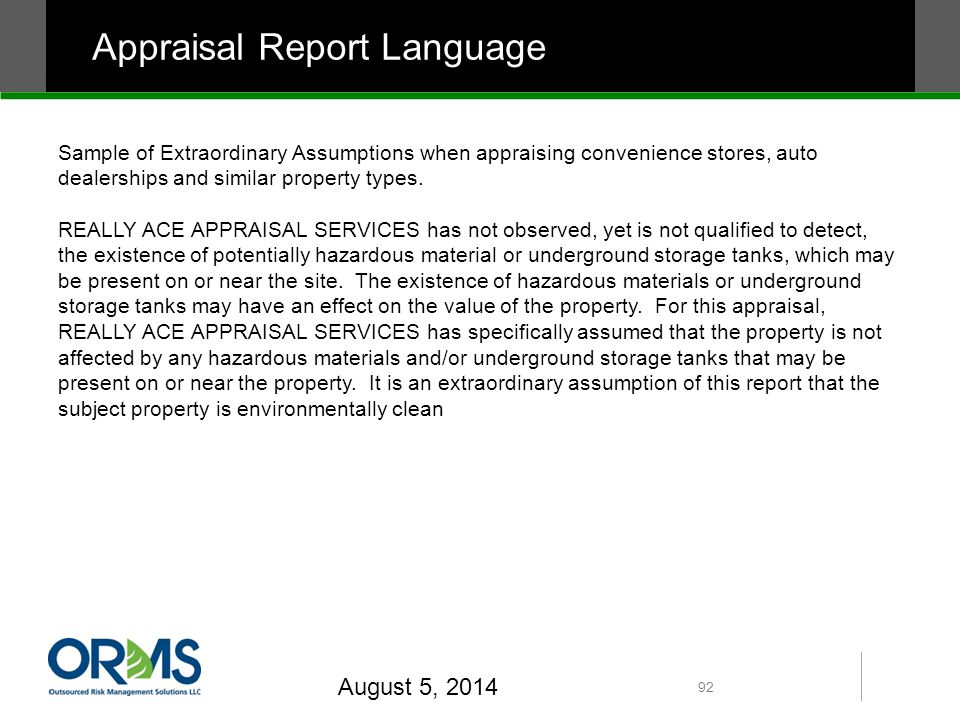 Appraisal Report Language Sample of Extraordinary Assumptions when appraising convenience stores, auto dealerships and similar property types.