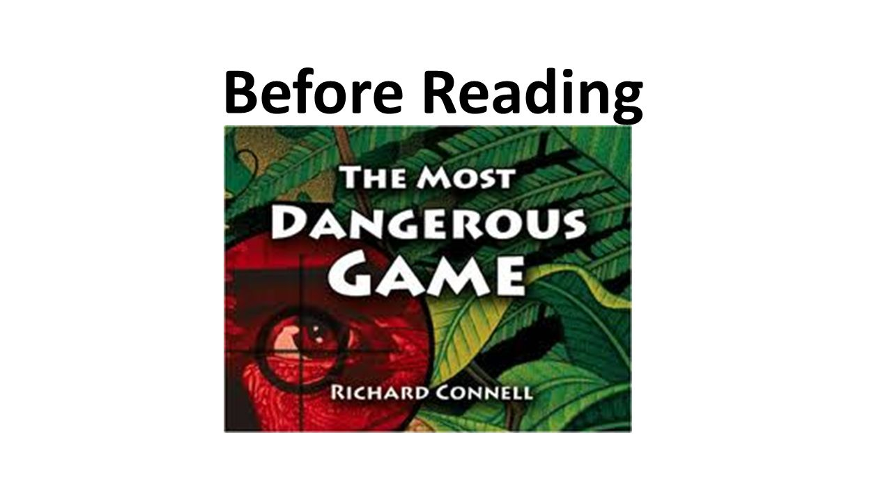 """Meet the author! Richard Connell is the author of """"The Most Dangerous Game"""" Son of newspaper owner Newspaper editor Joined the military Wrote over 200"""