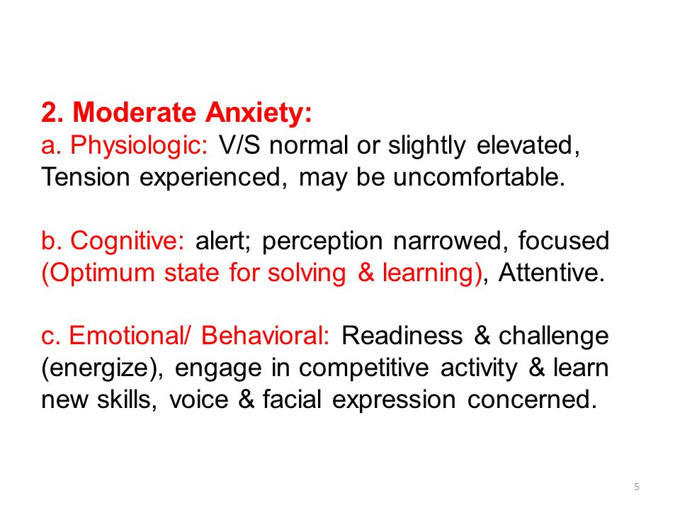 2. Moderate Anxiety: a.