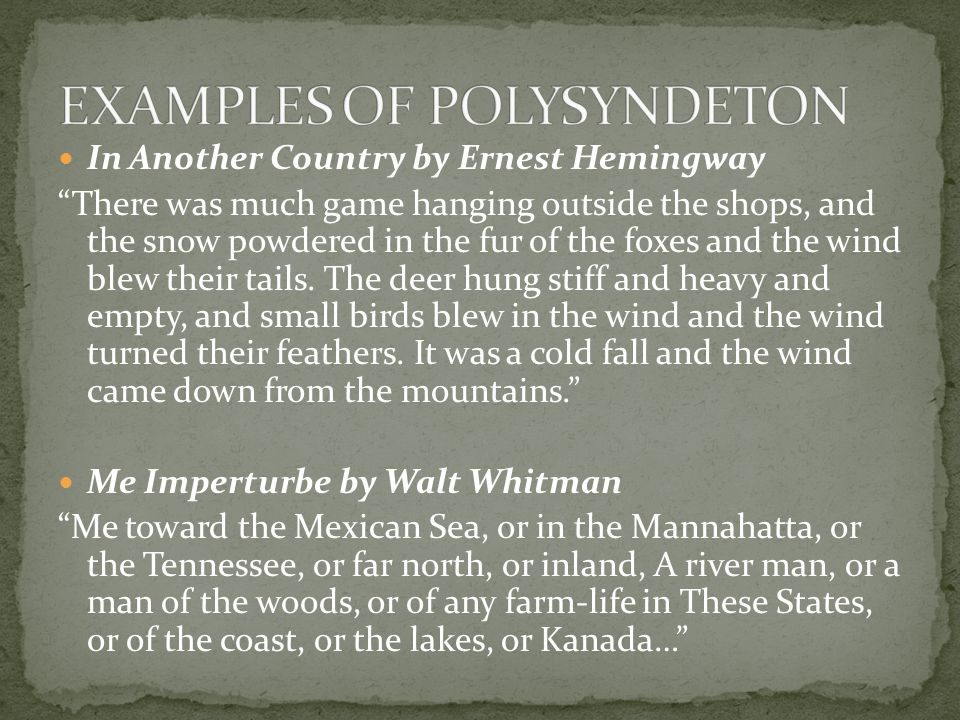In Another Country by Ernest Hemingway There was much game hanging outside the shops, and the snow powdered in the fur of the foxes and the wind blew their tails.