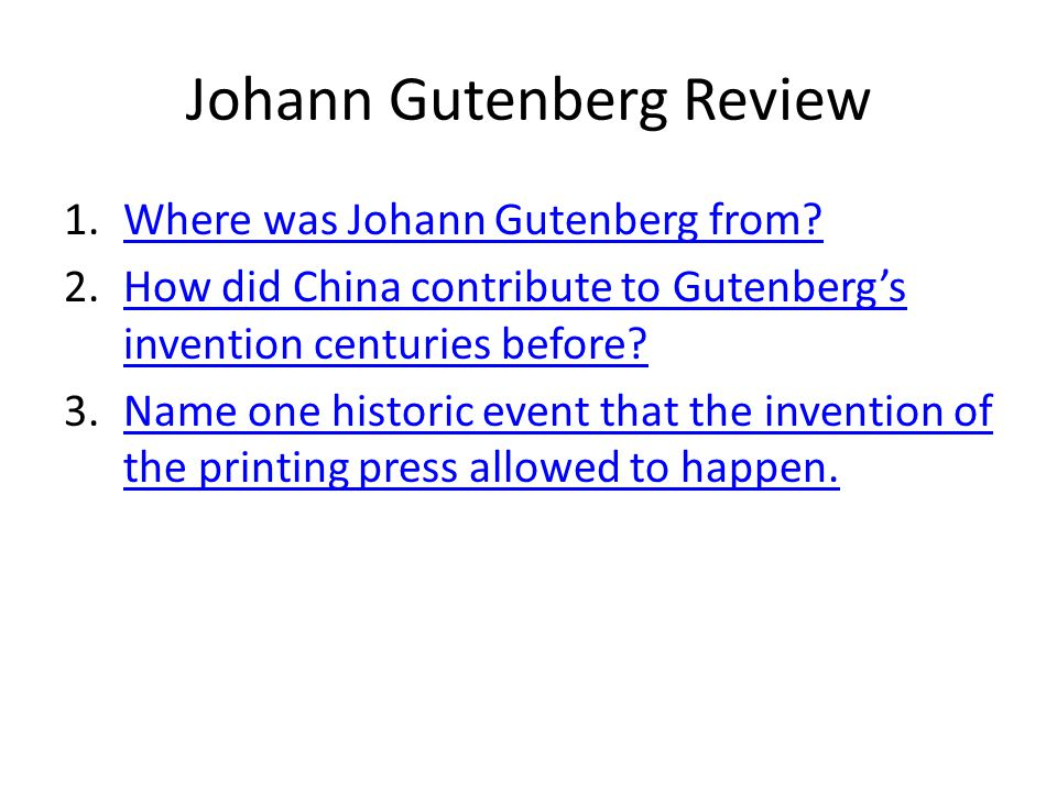 Johann Gutenberg Review 1.Where was Johann Gutenberg from Where was Johann Gutenberg from.