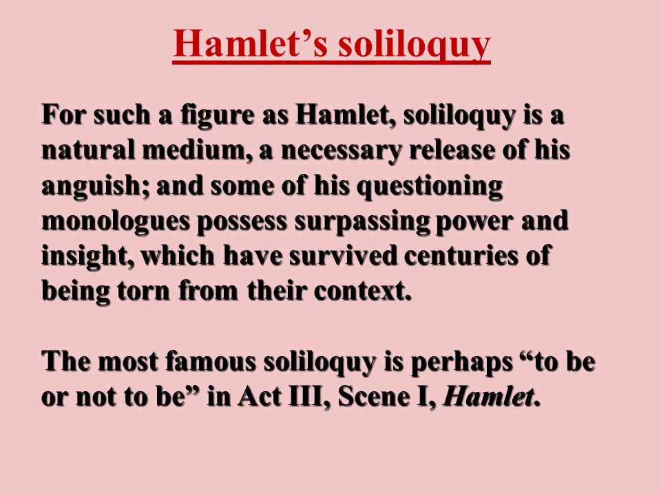 Hamlet's character The cast of Hamlet's mind is so speculative, so questioning, and so contemplative.