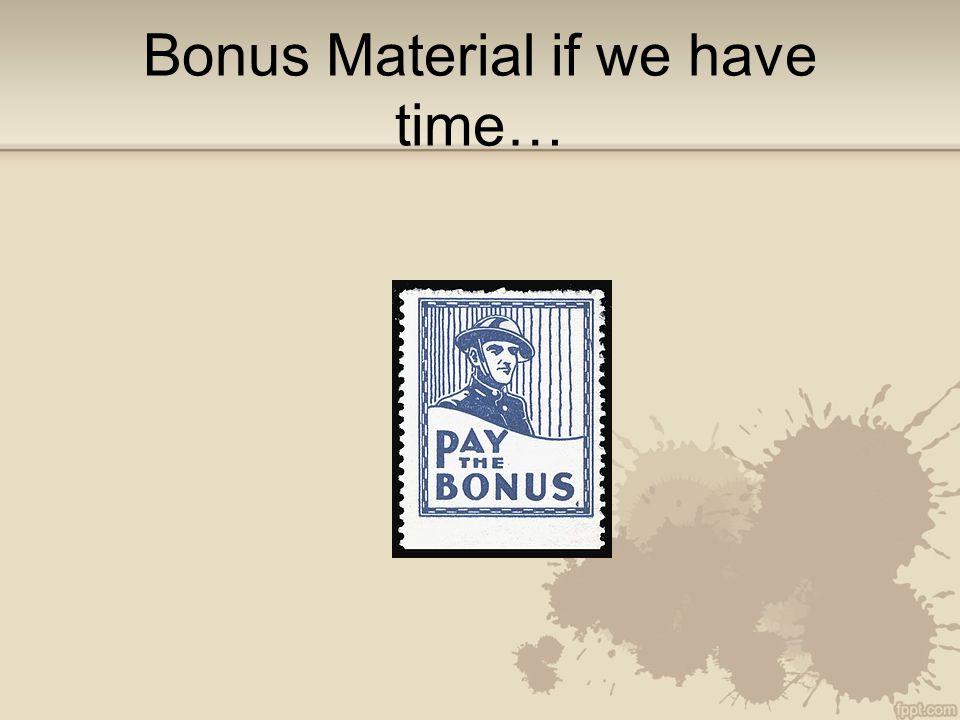 Bonus Material if we have time…