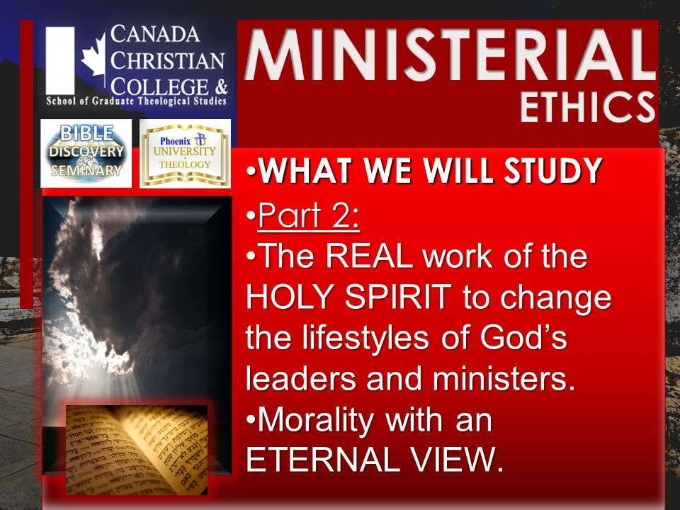 WHAT WE WILL STUDY WHAT WE WILL STUDY Part 2: Part 2: The REAL work of the HOLY SPIRIT to change the lifestyles of God's leaders and ministers.The REAL work of the HOLY SPIRIT to change the lifestyles of God's leaders and ministers.