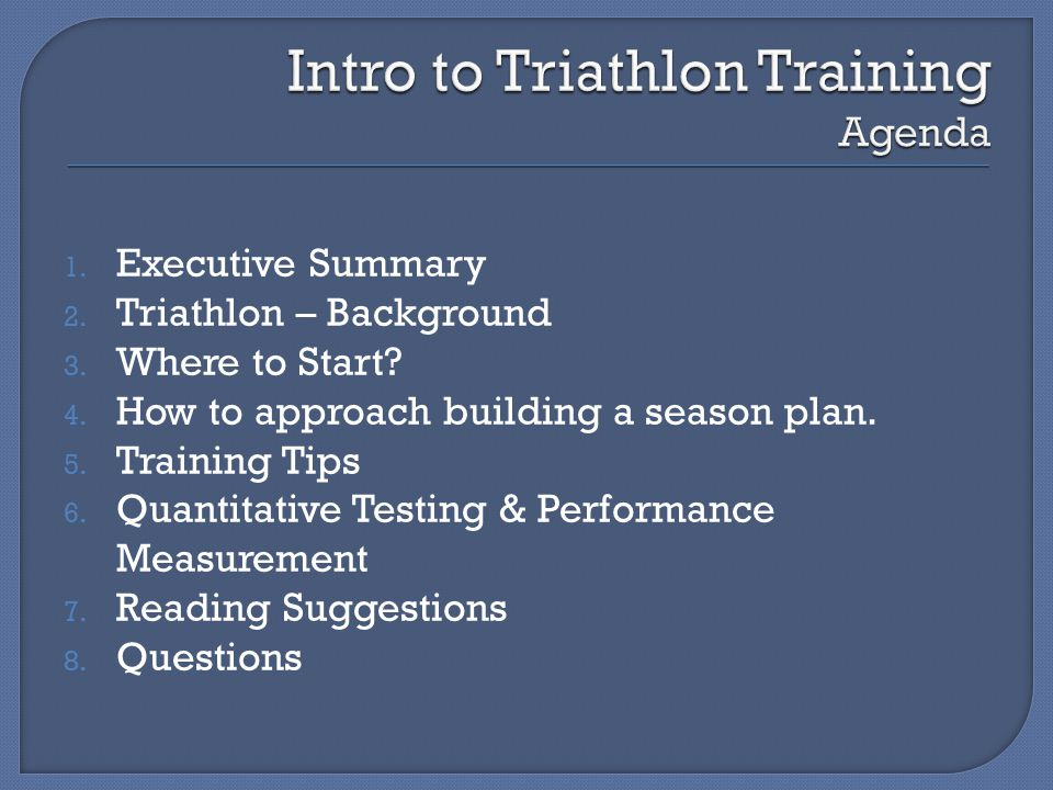 1. Executive Summary 2. Triathlon – Background 3.