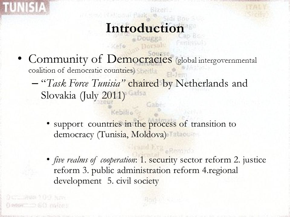 """Introduction Community of Democracies (global intergovernmental coalition of democratic countries) – """"Task Force Tunisia"""" chaired by Netherlands and S"""