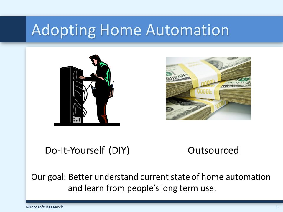 Microsoft Research16 Barrier 3: Poor Manageability Our households were well-equipped to manage Difficult to customize for Outsourced Complex UIConsultant Required I started explaining the panel (how to call fire department) to them and they looked in dread.