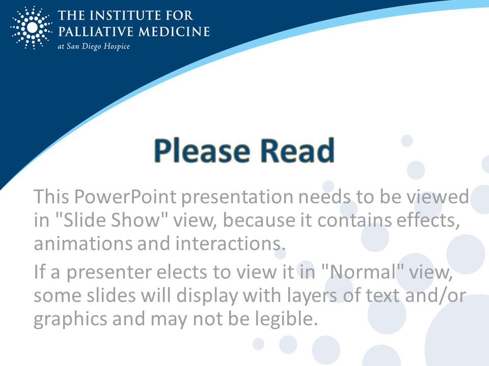 This PowerPoint presentation needs to be viewed in