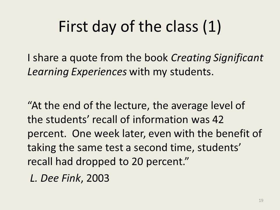 First day of the class (1) I share a quote from the book Creating Significant Learning Experiences with my students.