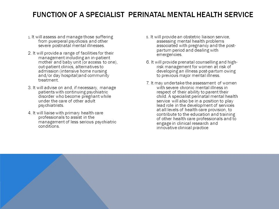 1. It will assess and manage those suffering from puerperal psychosis and other severe postnatal mental illnesses. 2. It will provide a range of facil