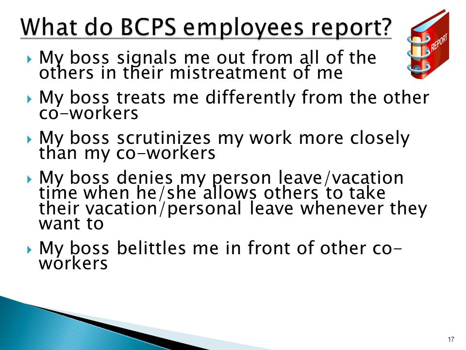 17 What do BCPS employees report.