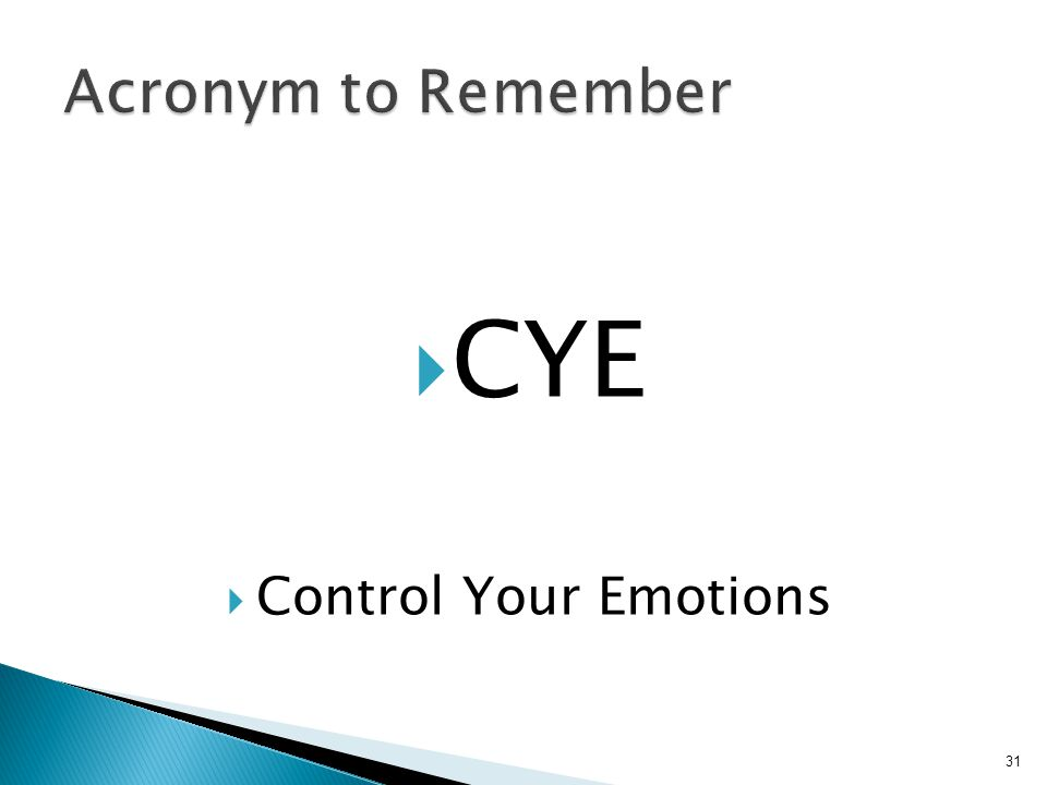  CYE  Control Your Emotions 31