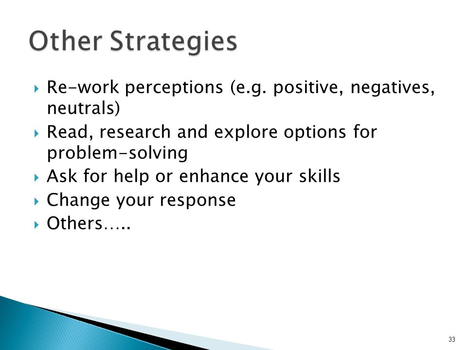  Re-work perceptions (e.g.