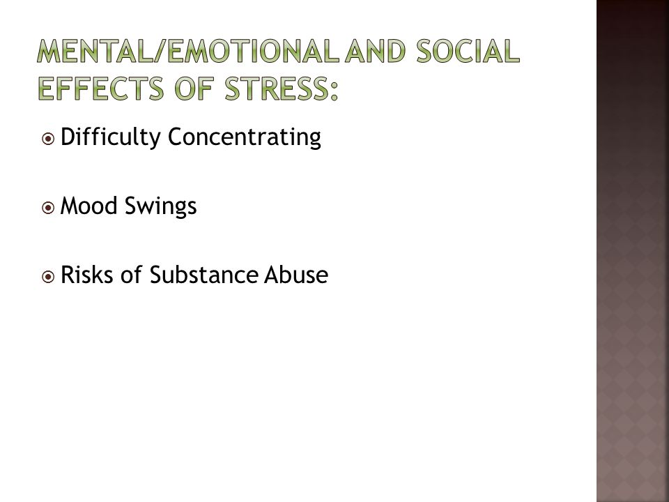 Difficulty Concentrating  Mood Swings  Risks of Substance Abuse