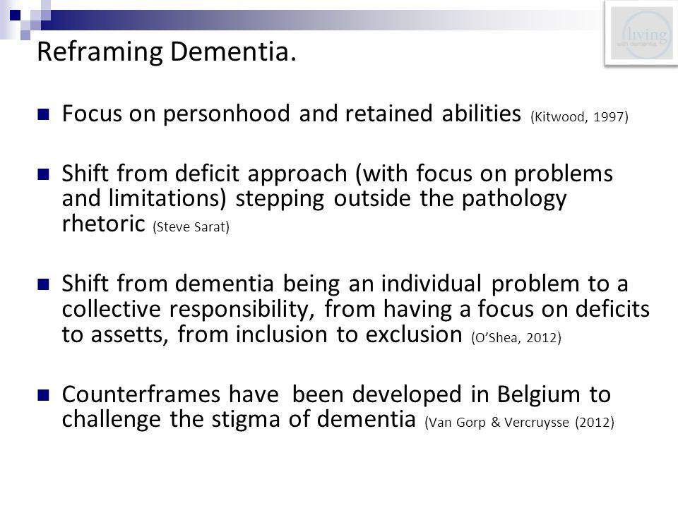 Reframing Dementia.