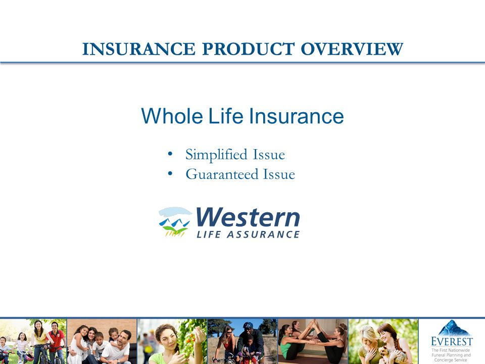 Simplified Issue Guaranteed Issue Whole Life Insurance
