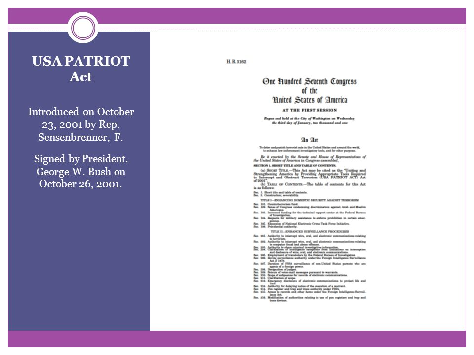 USA PATRIOT Act Introduced on October 23, 2001 by Rep.