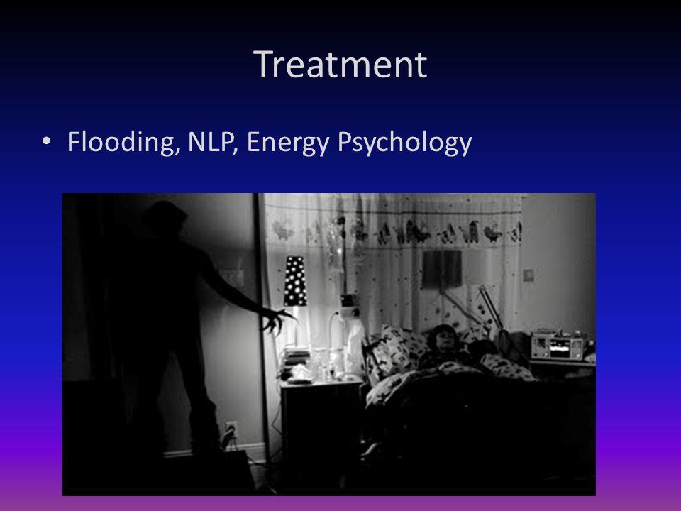 Treatment Flooding, NLP, Energy Psychology