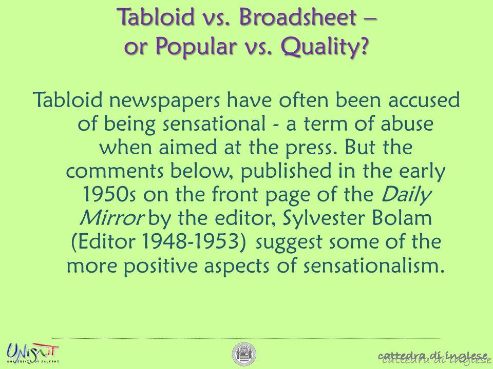 Tabloid vs. Broadsheet – or Popular vs. Quality.