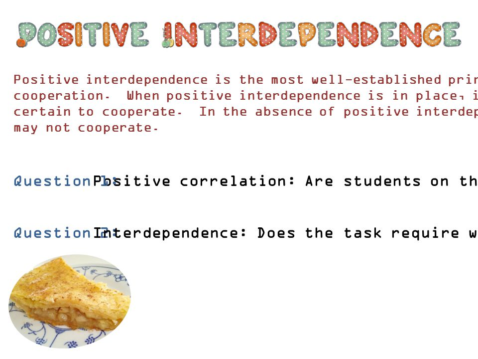 Question 1: Positive correlation: Are students on the same side.
