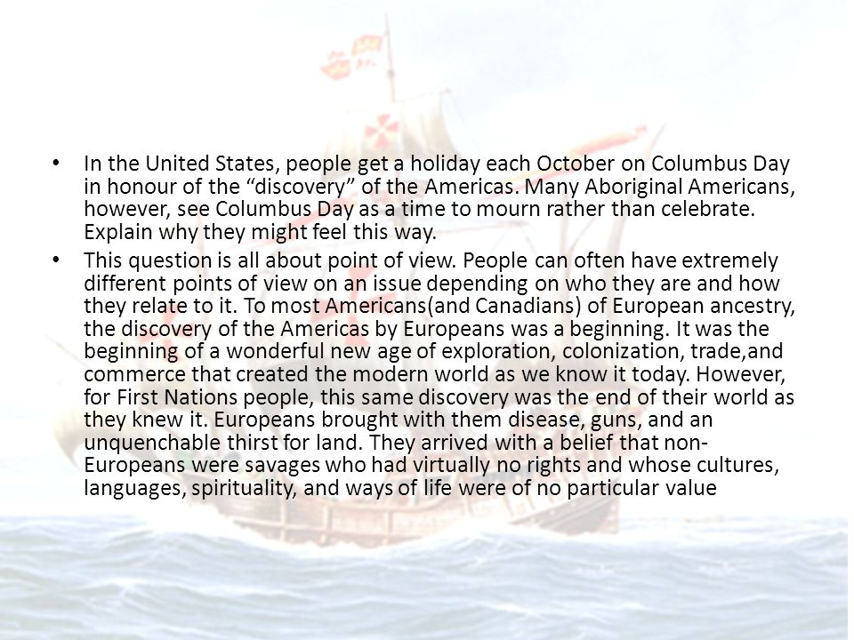 Christopher Columbus, who was leading a Spanish expedition, may be generally credited with the fifteenth-century rediscovery of the Americas.