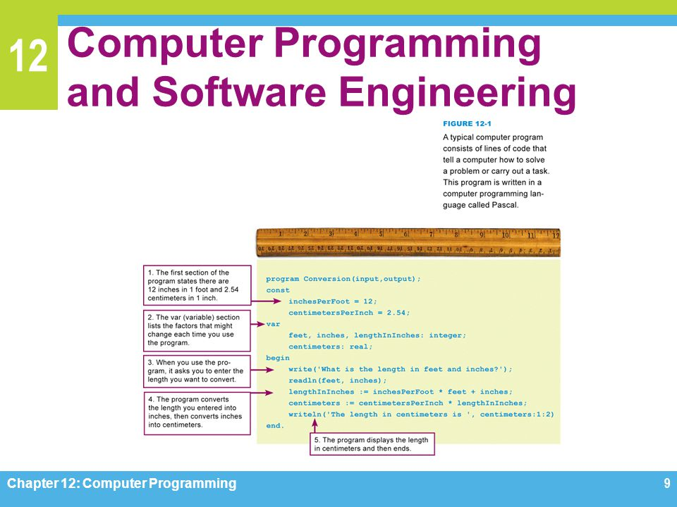 12 Computer Programming and Software Engineering Chapter 12: Computer Programming9