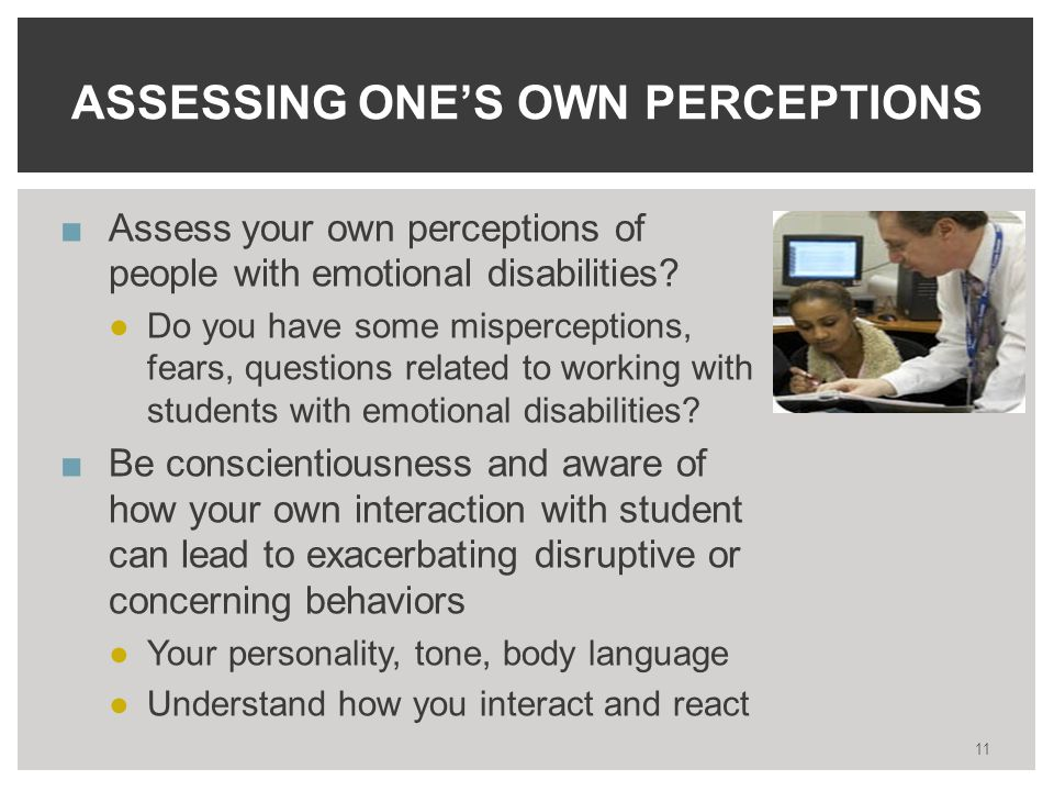 ■Assess your own perceptions of people with emotional disabilities.